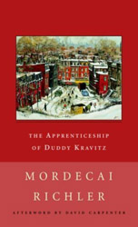 an analysis of the apprenticeship of duddy cravitz a novel by mordecai richler The apprenticeship of duddy kravitz is the fourth novel by canadian author mordecai richler it was first published in 1959 by andré deutsch, then adapted to.